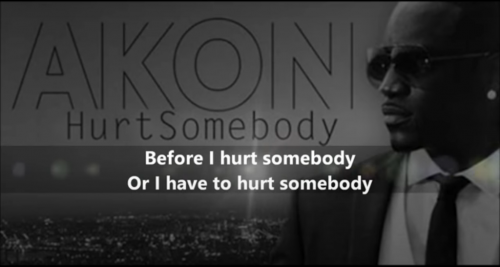 Hurt_Somebody_-_Akon_HeartTouch_Video_Status_thumbnail.png